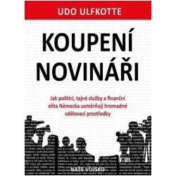 Udo Ulfkotte: Koupení novináři