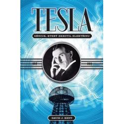 David J. Kent: Tesla –...