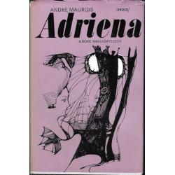 Andre Maurois: Adriena aneb...
