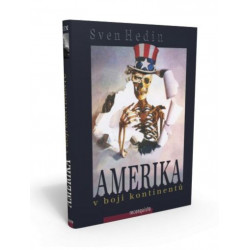 Sven Hedin: Amerika v boji...