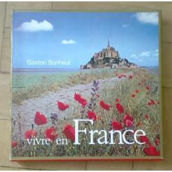 Gaston Bonheur: Vivre en...
