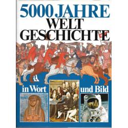 5000 Jahre Weltgeschichte...