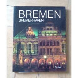 Bremen, Bremerhaven...
