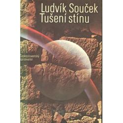 Ludvík Souček: Tušení stínu