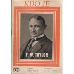 Špaček, Stan - F. W. Taylor...