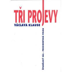 Tři projevy Václava Klause...