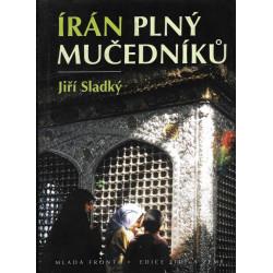 Jiří Sladký: Írán plný...
