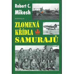Robert C. Mikesh: Zlomená...