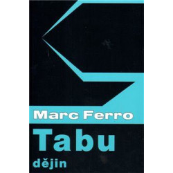 Marc Ferro: Tabu dějin