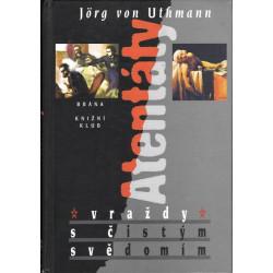 Jörg von Uthmann: Atentáty
