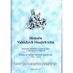 Historie Valtických vinných...