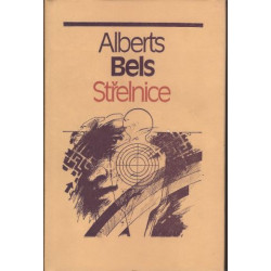 Albert Bels: Střelnice
