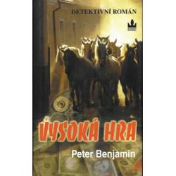 Peter Benjamin: Vysoká hra