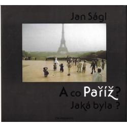 Jan Ságl: A co Paříž? Jaká...