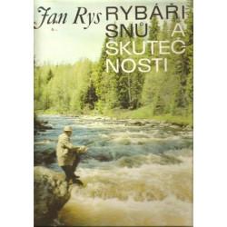 Jan Rys: Rybáři snů a...
