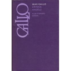 Max Gallo - Zátoka andělů
