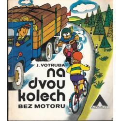 Na dvou kolech bez motoru -...