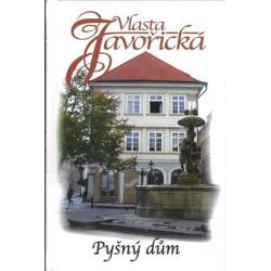 Vlasta Javořická - Pyšný dům
