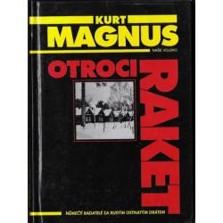 Otroci raket - Kurt Magnus