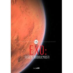 EXO: Tušení budoucnosti...