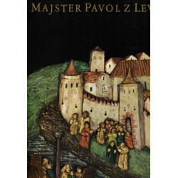 Majster Pavol z Levoče -...