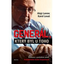 Generál, který byl u toho:...