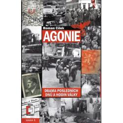 Agonie: drama posledních...