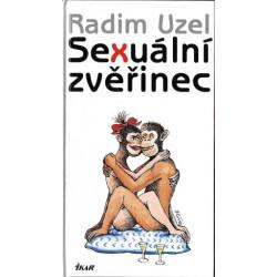 Sexuální zvěřinec - Radim Uzel