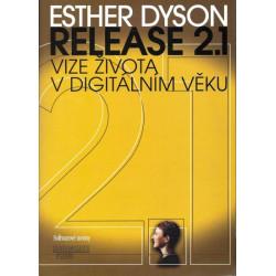 Release 2.1. Vize života v...
