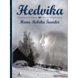 Hedvika - Hana Rebeka Šiander