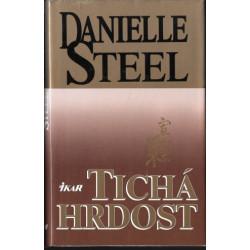 Danielle Stell - Tichá hrdost