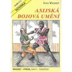 Asijská bojová umění - Ivan...