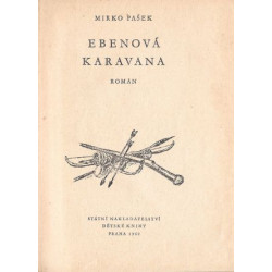Ebenová karavana - Mirko Pašek