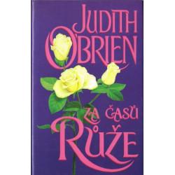Za časů růže - Judith O'Brien