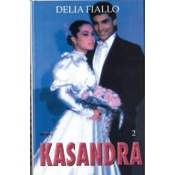 Kasandra 2 - Delia Fiallo