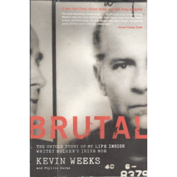 Brutal: The Untold Story of...
