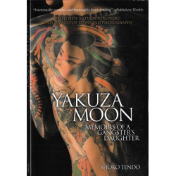 Yakuza Moon: Memoirs of a...