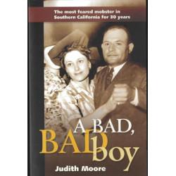 A Bad, Bad Boy - Judith Moore