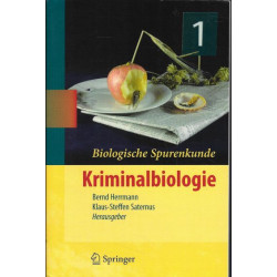 Biologische Spurenkunde:...