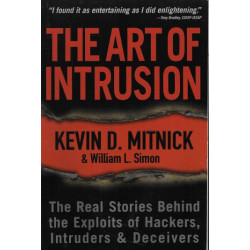 The Art of Intrusion: The...