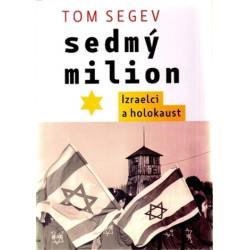 Segev, Tom: Sedmý milion....