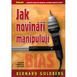 Goldberg, Bernard: Jak...