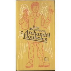 Archanděl Houbeles - Jana...