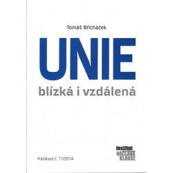 Tomáš Břicháček: Unie...