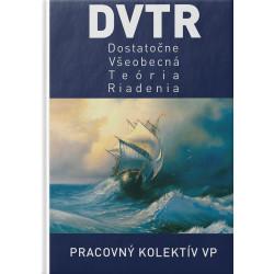 DVTR - Dostatočne všeobecná...