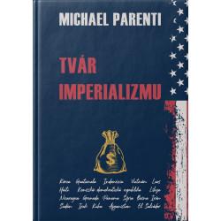 TVÁR IMPERIALIZMU - Michael...