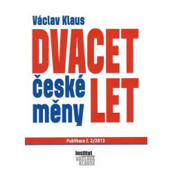 Václav Klaus: Dvacet let...