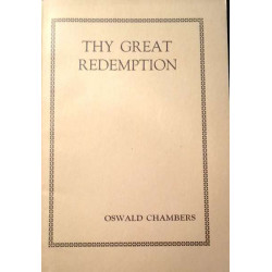 Oswald Chambers: Thy Great...