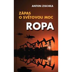 Anton Zischka: Ropa. Zápas...