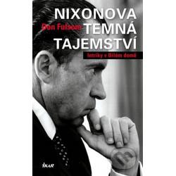 Don Fulsom: Nixonova temná...